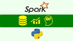Apache Spark 2.0 + Python : DO Big Data Analytics & ML