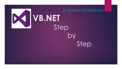 Visual Basic .NET - Step by Step - for Beginners
