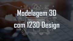 Aprenda Modelagem 3D com o 123D Design