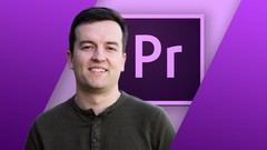 Premiere Pro CC for Beginners: Video Editing in Premiere