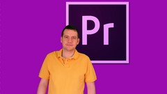 Mastering Adobe Premiere Pro (Beginner)