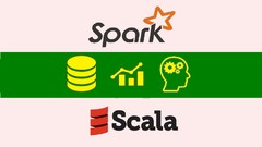 Apache Spark 2.0 + Scala : DO Big Data Analytics & ML