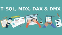 Mastering SQL Server Query Languages - T-SQL, MDX, DAX & DMX
