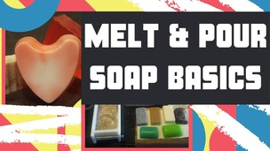 Free udemy coupon Introduction To The Basics Of Melt & Pour Soap