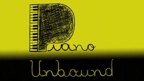 Piano Unbound. Piano learning method, a course for beginners - Resonance School of Music