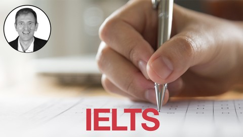 IELTS Preparation Masterclass: A Complete Guide to the IELTS