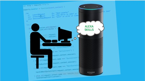 Comprehensive Alexa Skill Development course (2018 Updated)