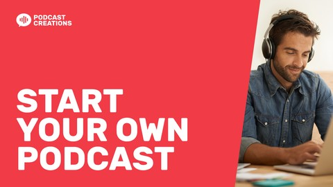 [100% Off Udemy Coupon] How To Start A Podcast