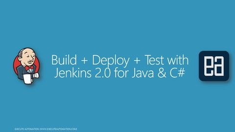 Free Jenkins Tutorial - Build+Deploy+Test with Jenkins 2.0