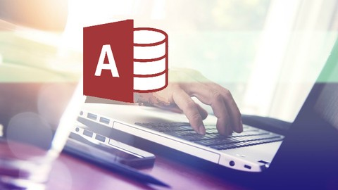 [Udemy Coupon] Access 2016: Complete Microsoft Access Mastery for Beginners