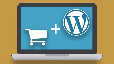 [Udemy Coupon] WordPress Essenstials / E-Commerce Website / DropShipping