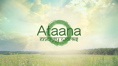 AtaanaMethod Energy Healer Training: Part 1