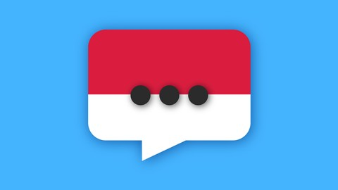 Indonesian for Beginners (Speaking Course): Level 1