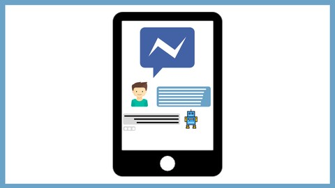 [Udemy Coupon] The Ultimate Guide – Building a Facebook Chatbot in Manychat