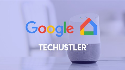 Google Home Development: From Beginner to Intermediate