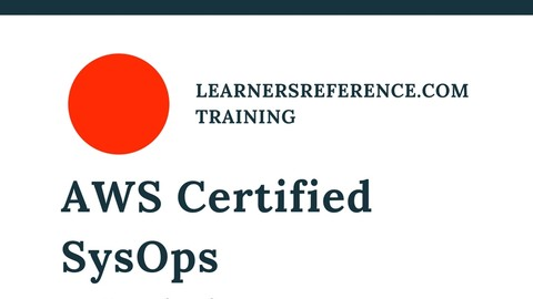 Sale: Udemy : AWS CERTIFIED SYSOPS ADMINISTRATOR ASSOCIATE PRACTICE TEST