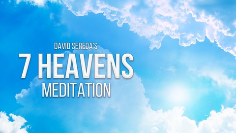 [100% Off Udemy Coupon] Beginners Meditation: Guide to 7 Heavens Meditation Training