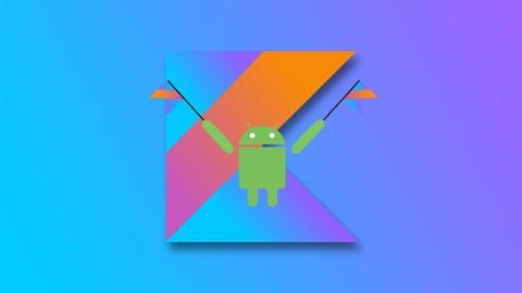 Android y Kotlin Desde Cero a Profesional Completo +45 horas