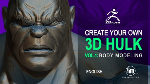 [100% Off Udemy Coupon] Create your own Hulk Vol.1: Body Modeling