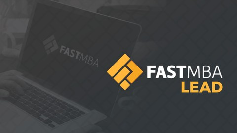 Fast MBA Lead - Liderança e Gestão de Pessoas