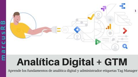 Netcurso-Fundamentos de Analítica digital, Analytics + GTM