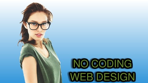 2018 Web Design No Coding Basic HTML5 or CSS3- Easy Websites