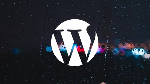 [Udemy Coupon] How to Create a WordPress Website in 2019!