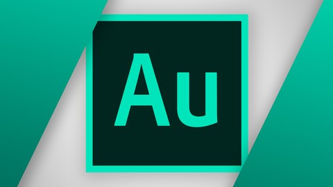 [Udemy Coupon] Adobe Audition CC: The Beginner's Guide to Adobe Audition
