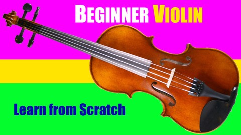 Sale: Udemy : Beginner Violin Course - VIOLIN MASTERY FROM THE BEGINNING.