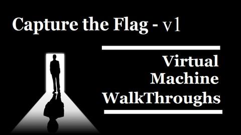 [Udemy Coupon] Ethical Hacking – Capture the Flag Walkthroughs – v1