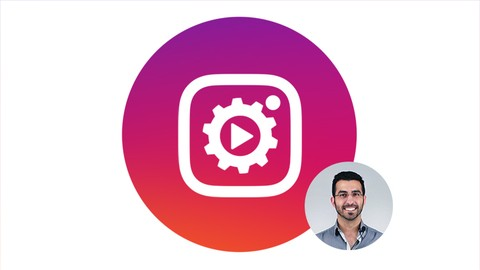 [100% Off Udemy Coupon] Instagram Marketing Automation 2020: More success, less time