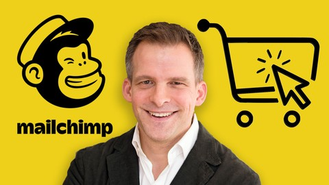 MailChimp for Ecommerce Email Marketing Master Class