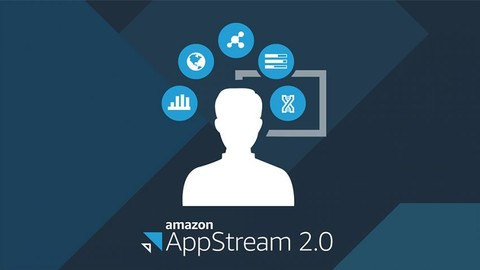 [Udemy Coupon] AWS AppStream 2.0 – Introduction