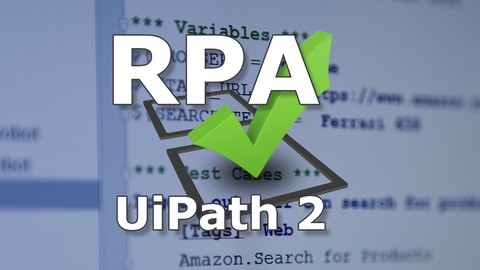UiPath RPA - Level 2