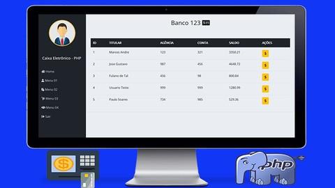 Sistema de Caixa Eletrônico com PHP 7 do ZERO + MVC