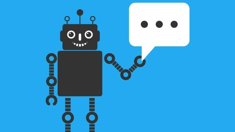 [Udemy Coupon] Applied Deep Learning: Build a Chatbot – Theory, Application
