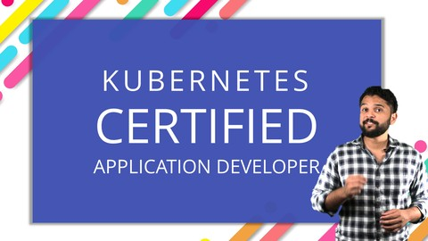 Kubernetes Certification Course with Practice Tests