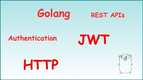 Golang: Intro to Golang REST API auth JWTs (Go programming) | Udemy