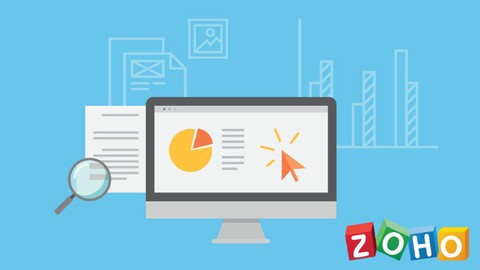 [Udemy Coupon] Zoho CRM – The Ultimate Guide on Zoho CRM