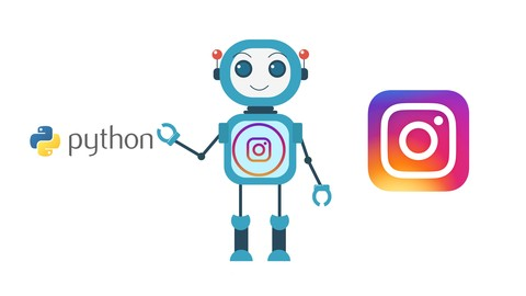 [Udemy Coupon] Instagram Automation: Build A Bot with Python