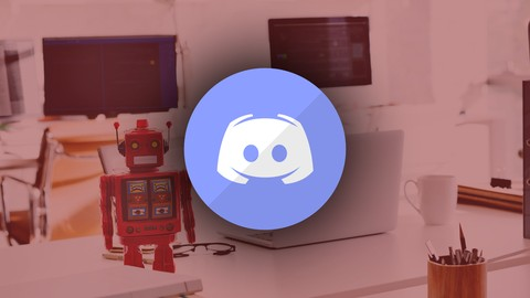 [Udemy Coupon] Develop Discord Bots in nodejs Introduction course