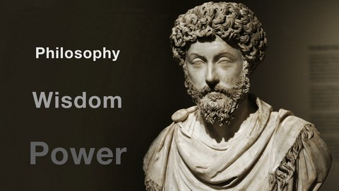 The Way Of Wisdom Stoic Philosophy For Modern People Udemy