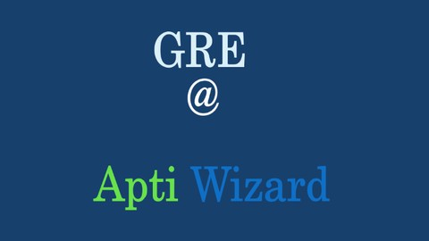 [Udemy Coupon] AptiWizard's Comprehensive GRE Text Completion Course