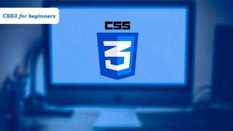 [Udemy Coupon] CSS3 tutorial for beginners | Learn CSS3