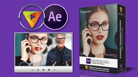[Udemy Coupon] After Effects CC: Create Stunning Video Transitions Quickly!