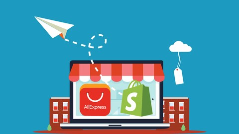 [Udemy Coupon] Shopify Aliexpress Dropship Crash Course – Start Selling Now