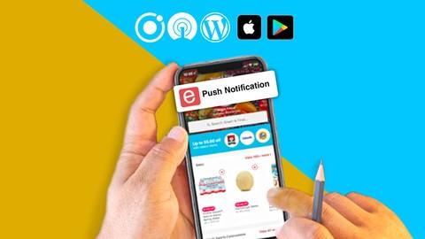 Ionic 4 & Wordpress App, iOS/Android, Push Notification 2019