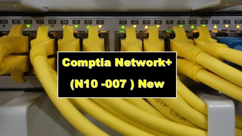 CompTIA Network+ (N10-007): Practice Tests (New Update 2019)