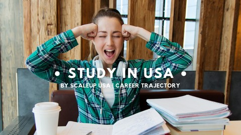 [Udemy Coupon] Study in USA | Study Abroad | Free Program