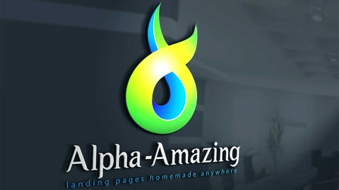 [Udemy Coupon] Alpha- A Goal Oriented Landing Page Making Course